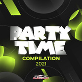Party Time Compilation 2021 von Various Artists