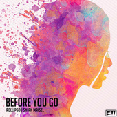 Before You Go by Rolipso