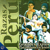 Grandes Éxitos Latinoamericanos de Razas Perú