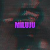 MILUJU by Nightingale