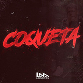 Coqueta (Remix) by Locura Mix