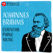 Johannes Brahms: Essential Piano Music by Various Artists