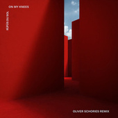 On My Knees (Oliver Schories Remix) by RÜFÜS DU SOL
