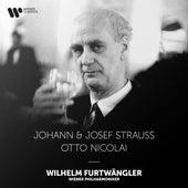 Strauss: Emperor Waltz & Pizzicato-Polka - Nicolai: The Merry Wives of Windsor fra Wilhelm Furtwängler