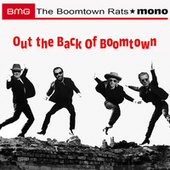 Out the Back of Boomtown by The Boomtown Rats