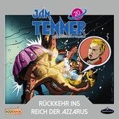 Der neue Superheld - Folge 20: Rückkehr ins Reich der Azzarus von Jan Tenner