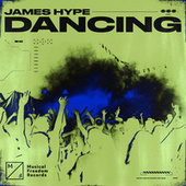 Dancing by James Hype!