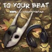 To Your Beat von S3rl
