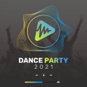 Dance Party 2021 von Various Artists