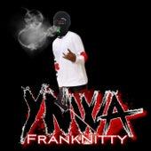 INSANE NITTY de Ynwa Frank Nitty