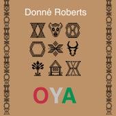 Oya fra Donné Roberts
