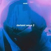 darkest ways 2 von Nixiel