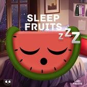 Sleep Music and Meditation Sounds: Sleep Fruits Music by Sleep Fruits Music