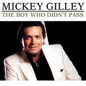 The Boy Who Didn't Pass de Mickey Gilley