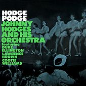 Hodge Podge by Johnny Hodges