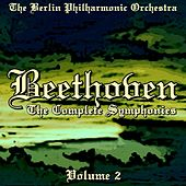 Beethoven The Complete Symphonies Volume 2 von Berlin Philharmonic Orchestra