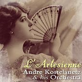 L'arlesienne de Andre Kostelanetz And His Orchestra