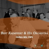 Oldies Mix: Fips von Bert Kaempfert