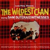The Wildest Clan von Sam Butera