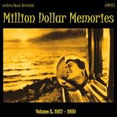 Million Dollar Memories Volume 5 (1957-1959) by Various Artists