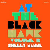 At the Black Hawk, Vol. 2 by Shelly Manne