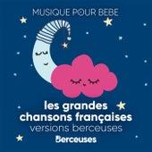 Berceuses: Les grandes chansons françaises de Berceuses Radio Doudou