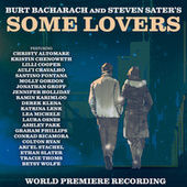 Some Lovers (World Premiere Recording) von Burt Bacharach