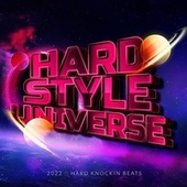 Hardstyle Universe 2022 : Hard Knockin Beats by Various Artists