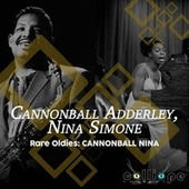 Rare Oldies: Cannonball Nina by Cannonball Adderley