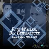 Rare Oldies: Fats & Bix von Fats Waller