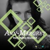 Rare Oldies: Slugger by Ann-Margret