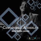 Rare Oldies: Julian de Cannonball Adderley