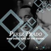 Rare Oldies: King of the Mambo von Beny More