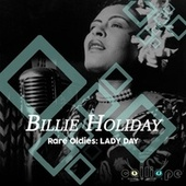 Rare Oldies: Lady Day by Billie Holiday
