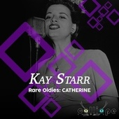 Rare Oldies: Catherine by Kay Starr