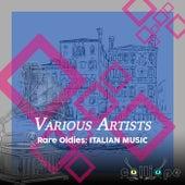 Rare Oldies: Italian Music de Various Artists