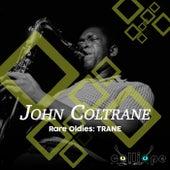 Rare Oldies: Trane by John Coltrane