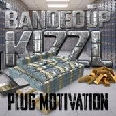 Plug Motivation de BandedUp Kizzl