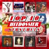 Kerst Hits Top 100 - TOP 40 HITDOSSIER de Various Artists