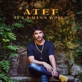 It's a Man's World by Atef