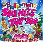Ballermann Ski Hits Top 100 2022: Der ultimative Party Megamix by Various Artists
