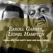 Oldies Mix: The Happy Man and Mad Lionel by Erroll Garner
