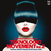 Teknologic Movement vol.2 (Techno, Electro House, Tech House, EDM) de Black Mighty Wax