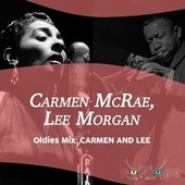Oldies Mix: Carmen and Lee by Carmen McRae