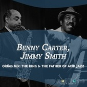 Oldies Mix: The King & the Father of Acid Jazz fra Benny Carter