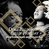 Rare Oldies: Duke Meets Lady Day by Duke Ellington