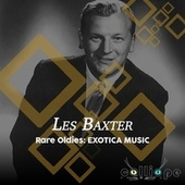 Rare Oldies: Exotica Music von Les Baxter