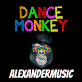 Dance Monkey (Cover) by Alexander Music