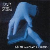 Santa Sabina - No Me Alcanza el Tiempo de Santa Sabina