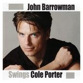 John Barrowman Swings Cole Porter by John Barrowman